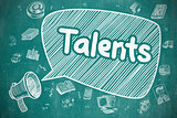 Talents - Doodle Illustration on Blue Chalkboard.