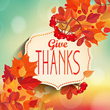 Give thanks, autumn background.