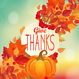 Give thanks - autumn background with pumpkin.