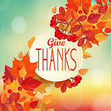 Give thanks - autumn background.