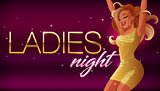 Ladies night vector banner. Beautiful glamorous young woman dancing in night club.