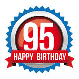 Ninety five years happy birthday badge ribbon