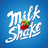 lettering milkshake sign with Strawberry - label for packing