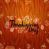 Thanksgiving Day over Wooden Board