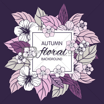 Autumn floral design with hibiscus flowers.