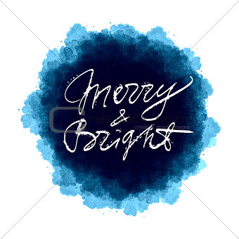 Watercolor splash design with ink hand drawn Christmas lettering