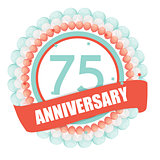 Cute Template 75 Years Anniversary with Balloons and Ribbon Vect
