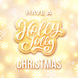 Have a Holly Jolly Christmas. Vector illustration