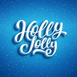 Holly Jolly Merry Christmas. Vector illustration