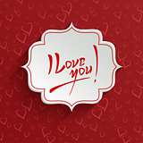 I Love You - Valentines Day Greeting Card