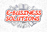 E-Business Solutions - Doodle Red Text. Business Concept.
