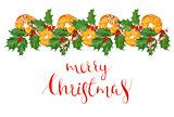 watercolor greeting Christmas card with traditional holiday elements. oranges,holly leaves and berries, hand drawn lettering in postcard format.