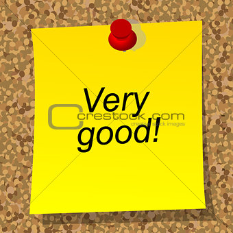 Business concept with Very good words on yellow sheet of paper
