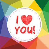 I love you valentines vector card with heart