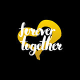 Forever Together Handwritten Lettering