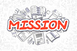 Mission - Cartoon Red Inscription. Business Concept.
