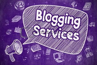 Blogging Services - Business Concept.