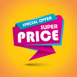 Super price bubble banner in vibrant colors