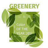 Color of the year 2017. Greenery beautiful trendy background