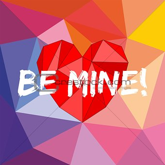 Be mine valentines vector card with heart