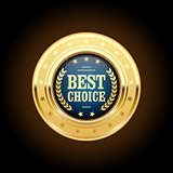 Best choice golden insignia - round medal