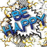 Be Happy - Comic book style word