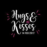 Hugs and Kisses Valentine's Day White Type Vector Greeting.
