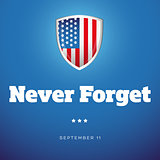 Never Forget - September Eleven