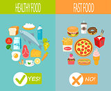 Healthy food and fast food.