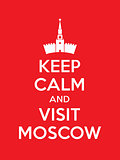 Keep calm and visit Moscow poster