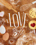 Poster love bake craft