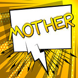 Mother - Comic book style word.