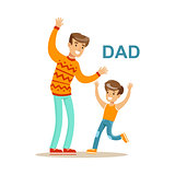 Dad Playing With His Son, Happy Family Having Good Time Together Illustration