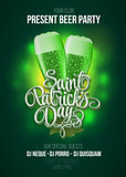 St. Patrick s Day poster. Beer party green background with calligraphy sign and two   glasses. Vector illustration.