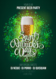 St. Patrick s Day poster. Beer party green background with calligraphy sign and  mug. Vector illustration.