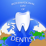International Day of Dentist. Happy Dentist Day.