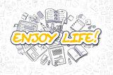 Enjoy Life - Cartoon Yellow Word. Business Concept.
