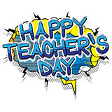 Happy Teacher's day - Comic book style text.