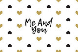 Valentine greeting card with text, black and gold hearts