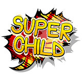 Super Child - Comic book style word.