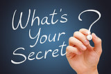 What Is Your Secret