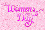 International Womens Day. Lettering design.