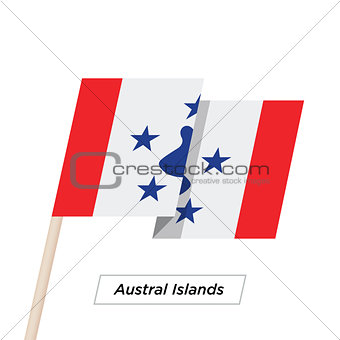 Austral Islands Ribbon Waving Flag Isolated on White. Vector Illustration.