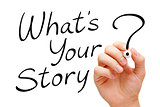 What Is Your Story Handwritten On White