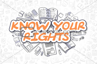 Know Your Rights - Doodle Orange Word. Business Concept.