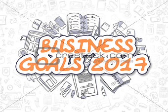 Business Goals 2017 - Doodle Orange Word. Business Concept.