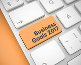Business Goals 2017 - Message on the Orange Keyboard Keypad. 3D.