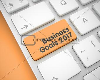 Business Goals 2017 - Message on the Orange Keyboard Keypad. 3D.