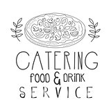 Best Food And Drink Catering Service Hand Drawn Black And White Sign With Pizza Design Template With Calligraphic Text