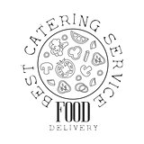 Best Catering Service Hand Drawn Black And White Sign With Round Pizza Design Template With Calligraphic Text